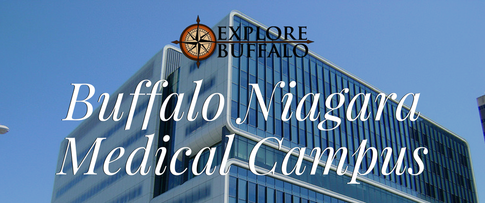 Buffalo Niagara Medical Campus - Explore Buffalo